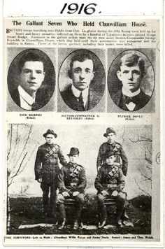 EASTER RISING 1916 The Gallant Seven of Clanwilliam House who fought in the heroic battle of Mount Street Bridge. Old Irish, Irish Celtic, Gaelic Irish, World War I, World History, Ireland 1916, Ireland Map, Irish Independence, The Great