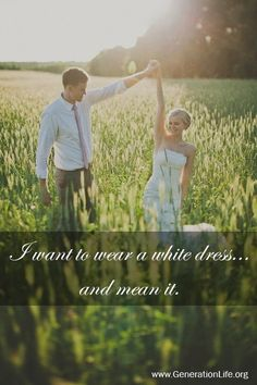 This is why I Wanted my dress white. Though things happen in life to people, God still forgives. But I'm glad I stayed true to this:) Godly Relationship, Relationships, True Love Waits, Maybe Someday, Dear Future Husband, Daughters Of The King, Happily Ever After, Beautiful Words, Gods Love