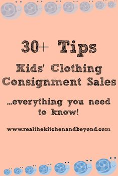 Tips for buying kids' clothes used and ways to make your selling or shopping more successful. Heather | Real: The Kitchen and Beyond