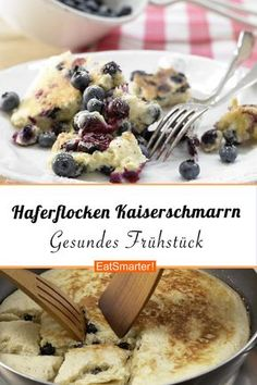 Oatmeal pancakes- Healthy oatmeal Kaiserschmarrn – with blueberries – smarter – calories: 400 kcal – time: 25 min. Clean Eating Recipes For Dinner, Clean Eating Breakfast, Clean Eating Meal Plan, Clean Eating Snacks, Healthy Eating, Healthy Breakfast Recipes, Healthy Snacks, Healthy Recipes, Desserts Sains
