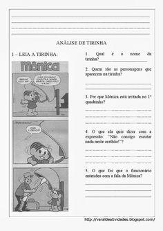 Faça uma analise das tirinhas turma da mônica e responda as questões sobre interpretação de texto, os exercícios foram desenvolvido para alu...