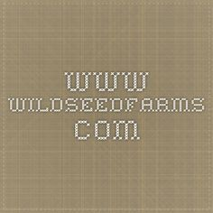 www.wildseedfarms.com