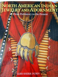 North American Indian Jewelry and Adornment Book Lois Sheer Dubin Informative