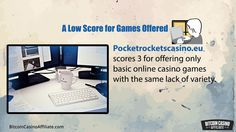 "http://BitcoinCasinoAffiliate.com - What is the truth to this claim ""PocketRocketsCasino.eu has now become the largest and most trusted bitcoin gambling site with a gargantuan following that has fuelled the survival and wealth of the site""?  ""The site does not offer commissions to affiliates but instead pays 0.01% of the amount they wager as they place their bets during games."" Come and visit now.  Your one stop for Bitcoin Casino Visit - http://BitcoinCasinoAffiliate.com"