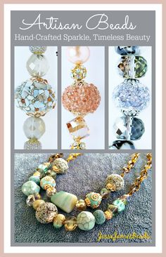 Artisan Strands by Jesse James, beautifully coordinated beads of exquisite colors and textures!