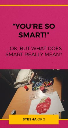 The experts say not to call your kids smart. Kids Smart, Our Kids, Mom, Sayings, Lyrics, Mothers, Quotations, Idioms, Quote