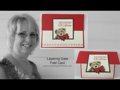 Layering Gate Fold Card Linda Bauwin - Your CARD-iolgoist Helping you create cards from the heart.
