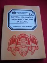Cultura, educación e tradicións populares en Galicia / José Antonio Tarrío Fernández
