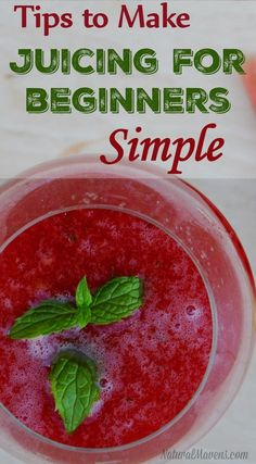 Tips to Juicing for Beginners