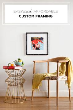 Custom framing has never been easier or more affordable.