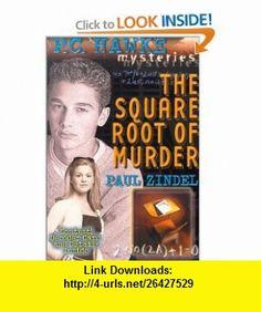 P.C. Hawke Mysteries The Square Root of Murder - Book #5 (0725961015886) Paul Zindel , ISBN-10: 0786815884  , ISBN-13: 978-0786815883 ,  , tutorials , pdf , ebook , torrent , downloads , rapidshare , filesonic , hotfile , megaupload , fileserve