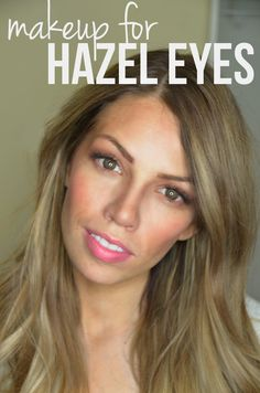 bring out your gorgeous hazel eyes!