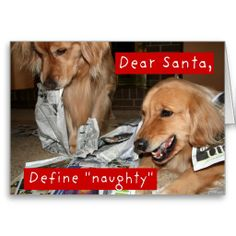 Golden Retriever Define Naughty Christmas Cards. Sold 5 copies to a customer in South Lebanon, Ohio.