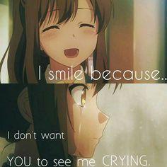 """""""...Ich lächele, weil....ich nicht will...dass du mich weinen siehst..."""""""