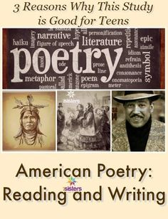 3 Reasons Why American Poetry: Reading and Writing is Good for Teens