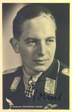 ✠ Wolfgang Tonne (28 February 1918 – 20 April 1943) Killed in a flying accident on 20 April 1943 at Protville, Tunisia.