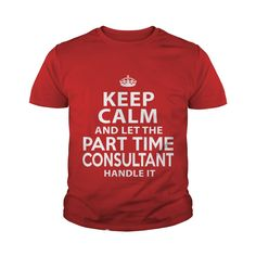PART TIME CONSULTANT #gift #ideas #Popular #Everything #Videos #Shop #Animals #pets #Architecture #Art #Cars #motorcycles #Celebrities #DIY #crafts #Design #Education #Entertainment #Food #drink #Gardening #Geek #Hair #beauty #Health #fitness #History #Holidays #events #Home decor #Humor #Illustrations #posters #Kids #parenting #Men #Outdoors #Photography #Products #Quotes #Science #nature #Sports #Tattoos #Technology #Travel #Weddings #Women