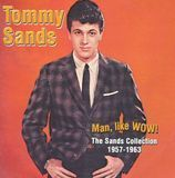 Man, Like Wow! The Sands Collection 1957-1963 [CD]