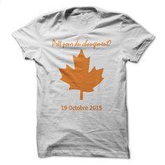 Pret pour du changement? (blanc) T Shirt, Hoodie, Sweatshirts - hoodie for teens #teeshirt #style