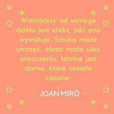 #cytat na dobry początek tygodnia  #joanmiró #dzieło #sztuka #efekt  #GawraStefana