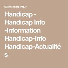 Handicap - Handicap Info -Information Handicap-Info Handicap-Actualités