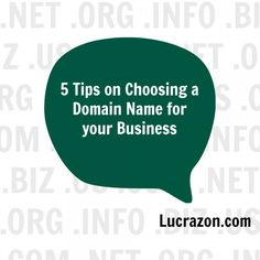 5 Tips on Choosing a Domain Name for your #Business - #businesstips via #Lucrazon