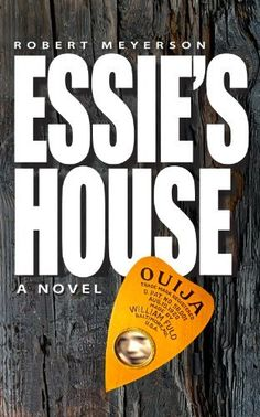 ESSIE'S HOUSE by Robert Meyerson, http://www.amazon.com/dp/B00EE89HQW/ref=cm_sw_r_pi_dp_sQrOsb1TQAPH1
