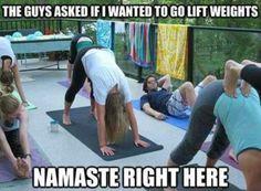 Namaste right here.