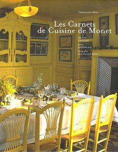 Les Carnets De Cuisine De Monet: Claire Joyes, Jean Bernard Naudin, JoÃ