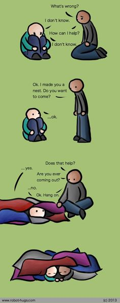 Nest: THIS is how to handle an introvert who is upset and doesn't have the words to talk about it yet.