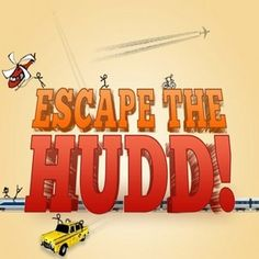 Escape the HUDD