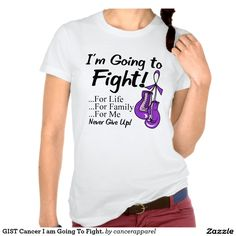 GIST Cancer I am Going To Fight. Shirt