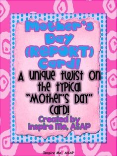 Sign, Seal, and Deliver: Mother's Day (REPORT) Card FREEBIE :)
