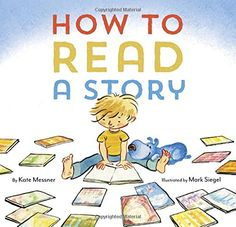How to Read a Story by Kate Messner http://smile.amazon.com/dp/1452112339/ref=cm_sw_r_pi_dp_kaePvb0G2KCGS