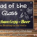 Will you be at the Head of the Glass?   It's our quarterly event where you get to ask the burning questions you have about the beer industry!  This instalment features Ashton Brewing Company & North of 7 Distillery discussing The Archaeology of Beer - Ottawa Brewing in the 1800's!   Reserve your free spot now!