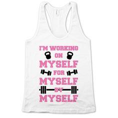 I'm Working On Myself