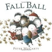 FALL BALL by Peter McCarty. An ode to fall and football.