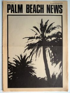 Palm Beach News and The Village Cry - 1979 art punk newspapers