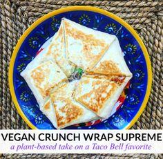 Vegan Crunch Wrap Supreme | The Friendly Fig