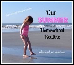 Our Summer Homeschool Routine