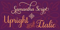 Samantha Script - Webfont & Desktop font « MyFonts  considering Samantha Upright SWASH for my wedding invites
