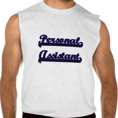 Personal Assistant Classic Job Design Sleeveless Tee T Shirt, Hoodie Sweatshirt