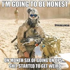 Find very good Jokes, Memes and Quotes on our site. Keep calm and have fun. Funny Pictures, Videos, Jokes & new flash games every day. Military Jokes, Army Humor, Army Memes, Military Life, Funny Jokes, Hilarious, Warrior Quotes, American Soldiers, Special Forces