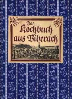 Das Kochbuch aus Biberach