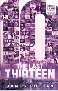 The Last Thirteen -  Book 4 - 10 (Ten)  by James Phelan - NEW