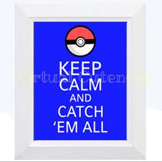 Hey, I found this really awesome Etsy listing at https://www.etsy.com/listing/194832474/pokemon-poster-keep-calm-and-catch-em