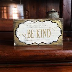 Be kind - handmade rustic box sign by LittleBearWoodwork on Etsy