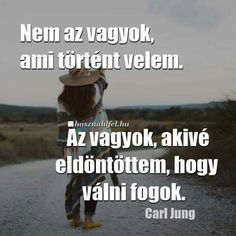 Igaz Motivation For Today, Carl Jung, Quotations, Movie Posters, Life, Quotes, Film Poster, Quote, Shut Up Quotes