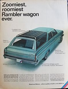 "1966 AMC Rambler Wagon Vintage Magazine Ad- ""Zommiest, roomiest Rambler Wagon ever. Station Wagon Cars, American Motors, Car Advertising, Us Cars, Old Ads, Vintage Bicycles, Retro, Vintage Ads, Custom Cars"