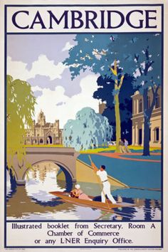 Illustrated booklet from Secretary. Room A Chamber of Commerce or an L. Vintage travel poster for Cambridge, England issued by the London and North Eastern Railway. Posters Uk, Railway Posters, Illustrations And Posters, School Posters, Travel And Tourism, Spain Travel, Tourism Poster, Retro Poster, Photo Vintage